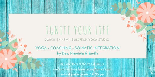 Ignite your life - Workshop - 20/07