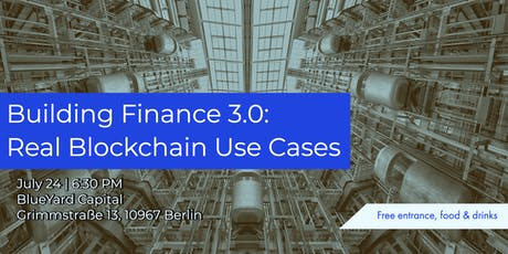 Building Finance 3.0:  Real Blockchain Use Cases tickets