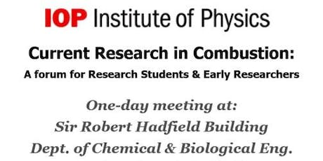 Institute of Physics Current Research in Combustion 2019 tickets