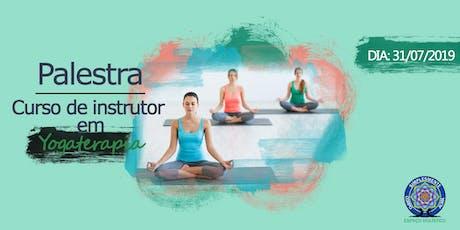 Palestra - Curso de instrutor em Yogaterapia ingressos