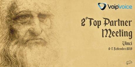 SECONDO TOP PARTNER MEETING | 6-7 settembre biglietti