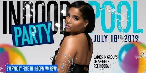 InDoorPoolParty @ Ibiza Lounge July 18th!!!