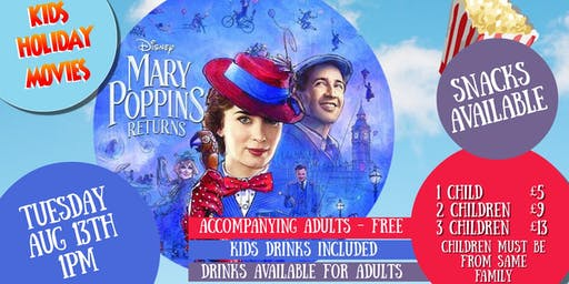 Kids Summer Films - MARY POPPINS RETURNS