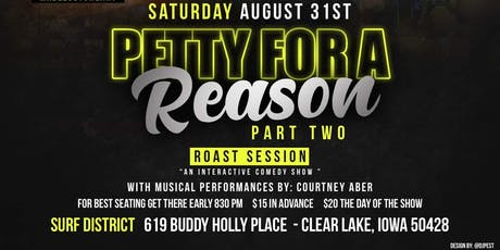 Petty For A Reason Part Two tickets