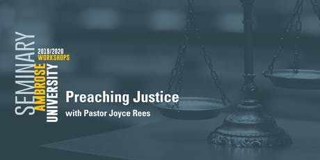 Ambrose University Workshop: Preaching Justice tickets