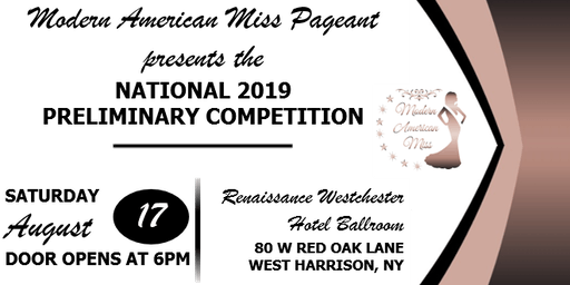 Modern American Miss 2019 National Preliminary Competition