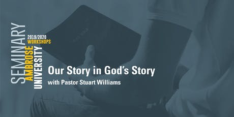 Ambrose University Workshop: Our Story in God's Story tickets