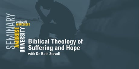 Ambrose University Workshop: Biblical Theology of Suffering and Hope 1-3 tickets