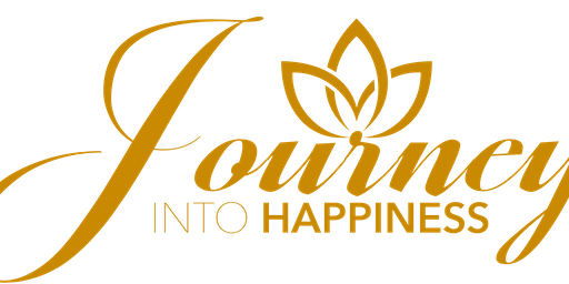 JOURNEY INTO HAPPINESS (JIA Event) ~ Intensive for Deep Personal Transformation ~