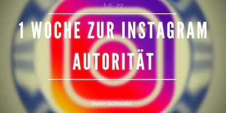 Instagram Autorität in einer Woche  Tickets