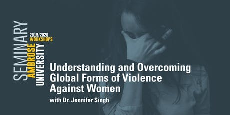 Ambrose University Workshop: Overcoming Violence Against Women tickets