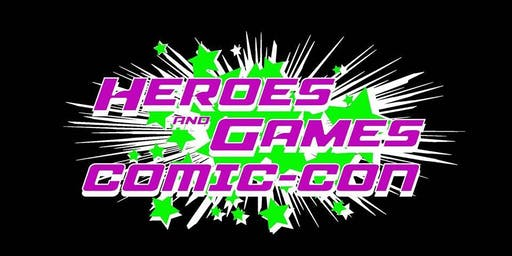 Heroes and Games Comic Con