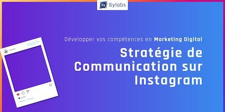 Développer vos compétences en Marketing Digital : Stratégie de communication sur Instagram billets