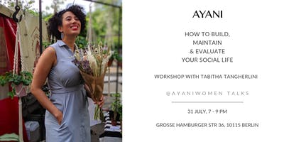 Workshop: How to build, maintain and evaluate your social life