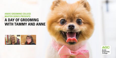 Andis Grooming College Master Series presents: A Day of Grooming with Tammy and Anne tickets