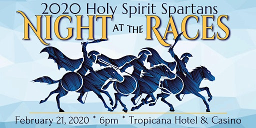 "2020 Holy Spirit Spartans ""Night at the Races"""