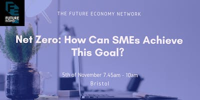 Net Zero: How Can SMEs Achieve This Goal?