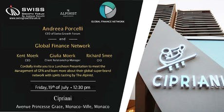 Swiss Growth Forum Monaco Luncheon with Global Finance Network and Spirit Tasting by the Alpinist billets