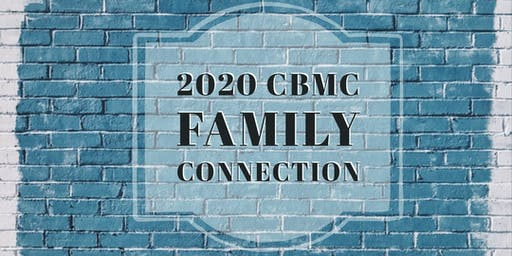 2020 CBMC Family Connection