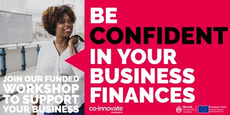 BE CONFIDENT IN YOUR BUSINESS FINANCE tickets