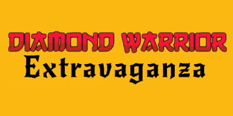 Diamond Warrior Extravaganza tickets