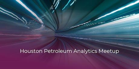 August Petroleum Analytics Meetup tickets