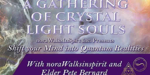 GATHERING OF CRYSTAL LIGHT SOULS