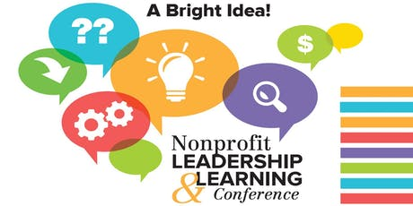 A Bright Idea! Nonprofit Leadership and Learning Conference tickets