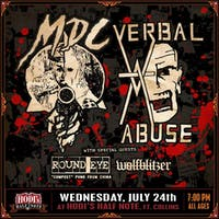 MDC w/ Verbal Abuse, Round Eye, and Wolfblitzer