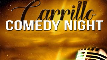Carrillo Comedy Night