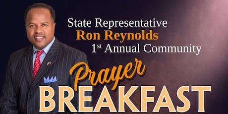 State Representative Ron Reynolds 1st Annual Prayer Breakfast  tickets