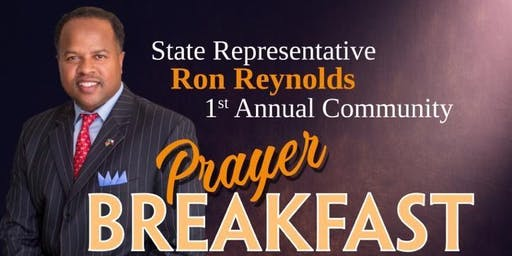 State Representative Ron Reynolds 1st Annual Prayer Breakfast