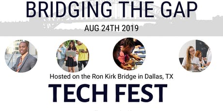 Bridging The Gap: Tech Fest tickets