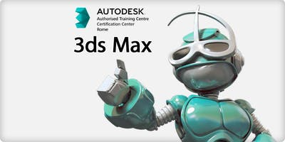 OPEN DAY AUTODESK 3DS MAX - ArchiBit Generation s.r.l. - Roma Nord