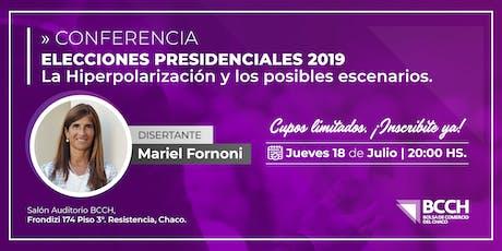 ELECCIÓN PRESIDENCIAL 2019-LA HIPERPOLARIZACIÓN Y LOS POSIBLES ESCENARIOS  entradas