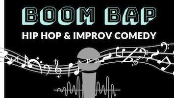 """""""Boom Bap"""": Hip Hop & Improv Comedy"""