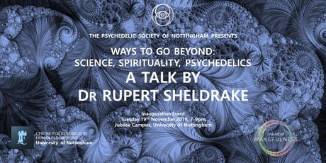 Ways to Go Beyond: A talk by Dr Rupert Sheldrake tickets