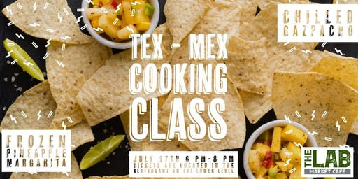 Tex-Mex Cooking Class