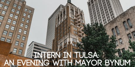 Intern in Tulsa: An Evening with Mayor Bynum tickets