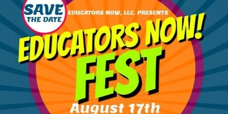 Educators Now! Fest 2019 tickets