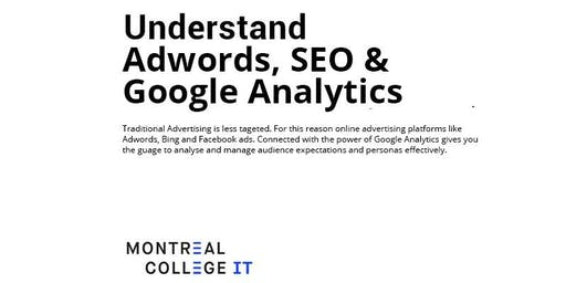 Understand Adwords, SEO + Google Analytics with our program in Digital Marketing & Web