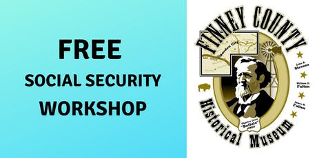Free Social Security Workshop at Finney County Historical Museum, July 23rd tickets