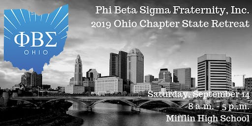 2019 Phi Beta Sigma Fraternity, Inc. Ohio State Retreat