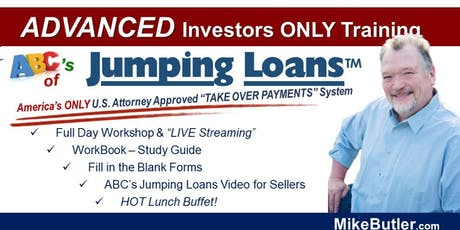 Jumping Loans - ADVANCED Investors ONLY Training July 26  Louisville, KY tickets