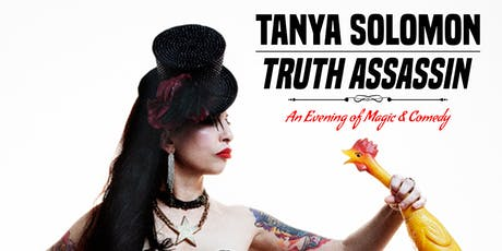 Tanya Solomon: Truth Assassin - A Night of Magic w/ Zaina Zahra tickets