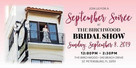 2019 September Soirée – The Birchwood Bridal Show tickets