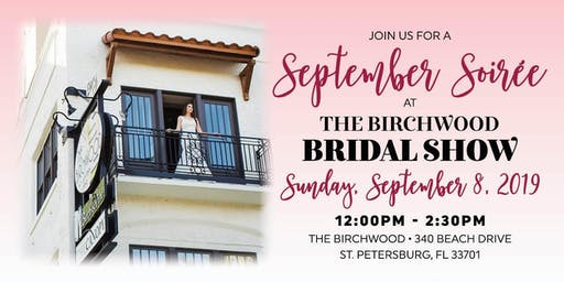 2019 September Soirée – The Birchwood Bridal Show