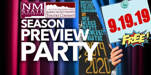 The Free SEASON PREVIEW PARTY @ NMSU Theatre