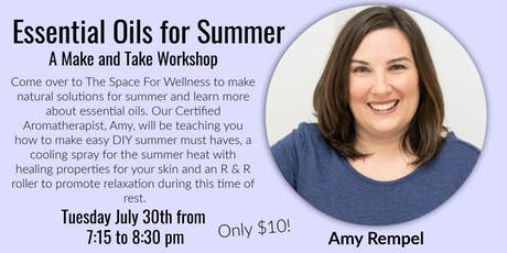 Essential Oils for Summer~ A Make and Take Workshop tickets