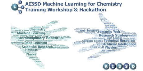 AI3SD Machine Learning for Chemistry Training Workshop & Hackathon tickets